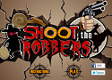 Shoot The Robbers