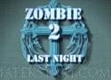 Zombie Last Night 2 Játék