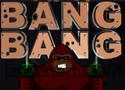 Bang Bang játék