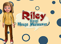 Riley Real House Makeover