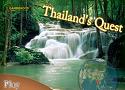 Thailands Quest