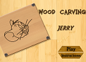 Wood Carving Jerry